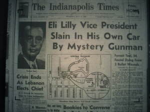 Forrest Teel, top executive at Eli Lilly & Co., found dead. Indianapolis Times, July 31, 1958. Indiana State Library.
