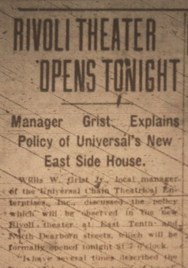 "An article summarizing the construction of the Rivoli, its opening night and its dedication to being ""a new home of happiness for the entire family"" appeared in the Indianapolis Star on Sept. 15, 1927."
