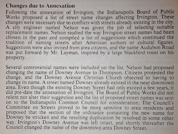 The Indianapolis Board of Public Works allowed Irvington's Downey Avenue to remain, although the Downey on the near south side was older (scan from Irvington: Three Windows on Irvington by Larry Muncie (scan courtesy of Indianapolis Public Library Ask-A-Librarian)