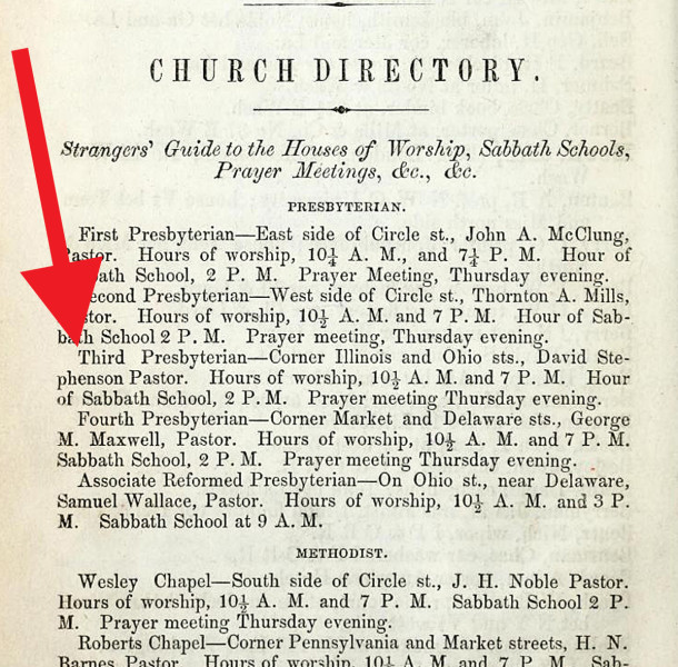 The 1855 Indianapolis City Directory lists Third Presbyterian Church at the corner of Illinois and Ohio Streets (scan courtesy of IUPUI Digital Archives)