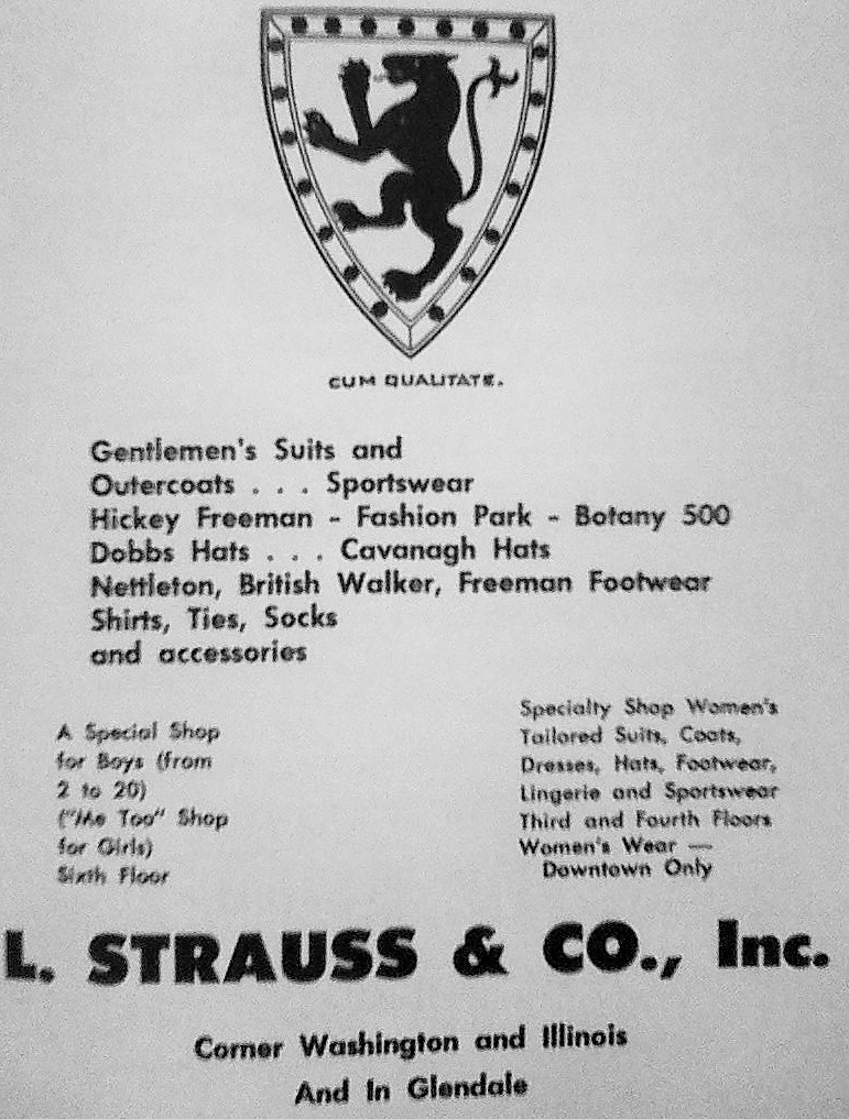 L. Strauss was a popular department store specializing in mens clothing. The main store was located in the Occidental Building downtown. They also featured an outlet at Glendale (Courtesy Indiana State Library)