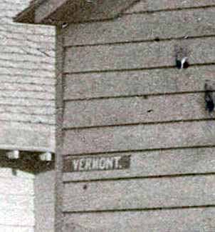 "Confirming the photo's caption, ""Vermont"" is painted on the clapboard siding. (Indiana Historical Society, Collection P482)"