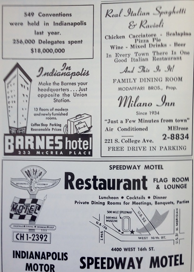 Visit Indy contends that the 590 conventions hosted in 2013 drew some 1.14 million people or over four times as many as visited in 1964. Of the three businesses the Milano Inn and Speedway Motel Restaurant still exist (minus the motel portion). You may not have heard of the Barnes Hotel but may have danced the night away at Ike and Jonesey's which is located on the ground floor. The hotel was converted to offices in the 1980's but you can still make out a faint advertisement painted on the side of the building. (Courtesy Indiana State Library)