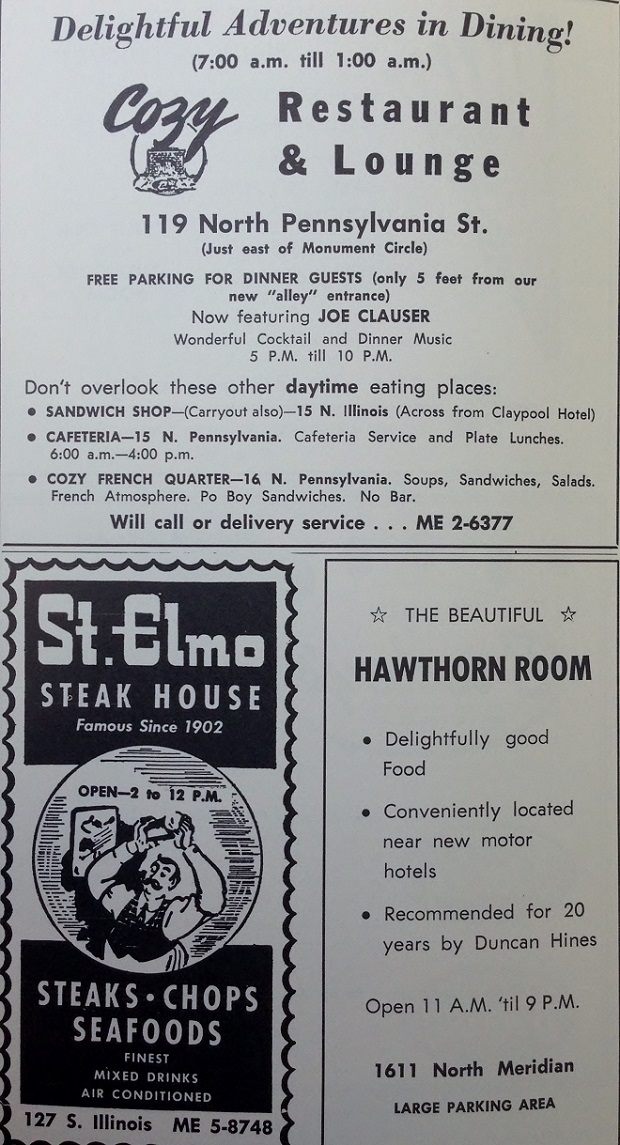 Some suggestions on where to eat. We all know about St. Elmo and many remember The Cozy. You entered the bar in an alley (Wabash Street). The bar moved in to the parking structure that replaced the Ober building in 1996. The historic location is being converted into an Home 2 Suites by Hilton. (Courtesy Indiana State Library)