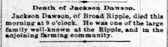 A second notice of Jackson Dawson's death appeared in The Indianapolis News on May 5, 1892 (scan courtesy of newspapers.com)