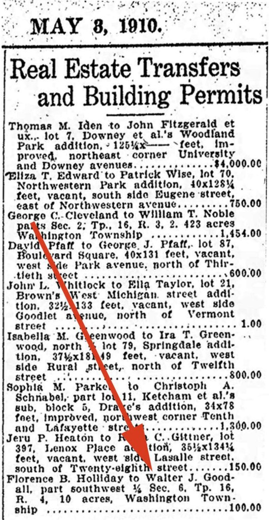 May 3, 1910 Indianapolis Star listed the real estate transfer from Florence B. Holliday to Walter J. Goodall (courtesy newspapers.com)