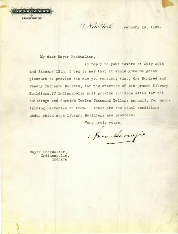 Letter from Andrew Carnegie agreeing to donate $120,000 for the construction of six new libraries  (Lawrence J. Downey Library History Collectin, courtesy of Indiana Public Library)