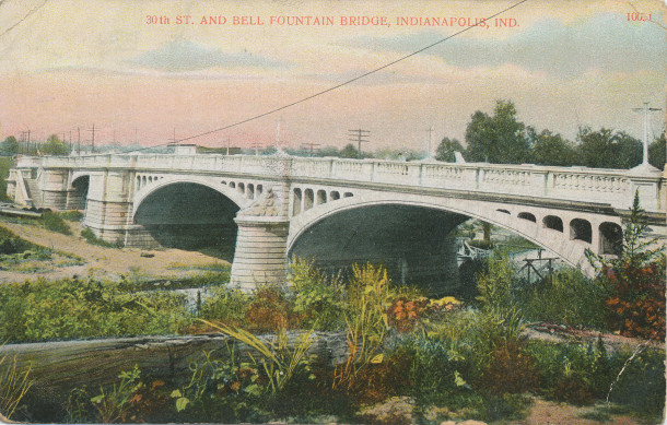 30th Street and Bell Fountain Bridge (image: http://www.digitalindy.org/cdm/compoundobject/collection/postcard/id/20/rec/5)