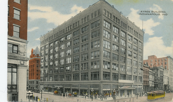 The Ayres building, Indianapolis (image: http://www.digitalindy.org/cdm/compoundobject/collection/postcard/id/68/rec/21)