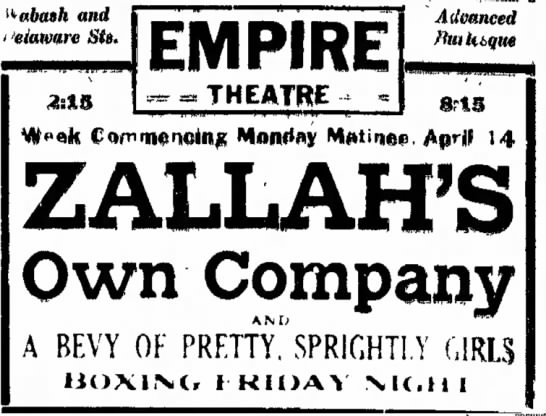 Zallah's Company was advertising burlesque shows at the Empire Theater in 1913 (Courtesy Indiana State Library)