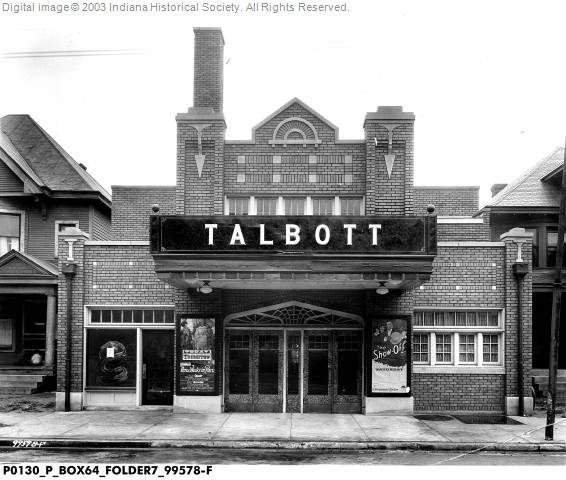Indianapolis Then and Now:  Talbott Theatre 2143 N. Talbott Street