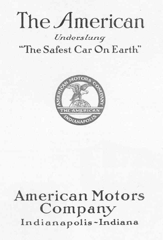 "The American Underslung – ""The Safest Car On Earth"""