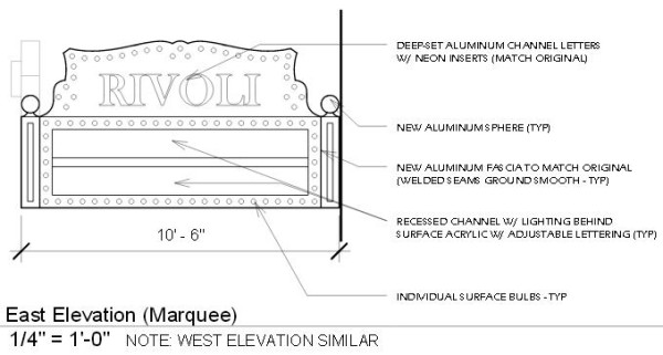 "A rendering of the historic marquee, which will be restored. Aluminum will be one of the main materials, and will be shaped to formed the word ""Rivoli."" (design created by the East 10th Street Civic Association and HAUS Architects)"