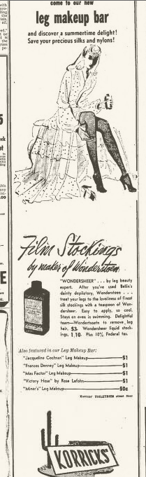 Leg Makeup ad. (Arizona Independent Republic, July 29, 1942, pg. 21).