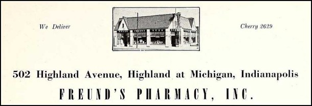 Advertisement for the later Freund's Pharmacy from the 1948 Arsenal Cannon yearbook (Indianapolis Public Library/Arsenal Technical High School Collection)