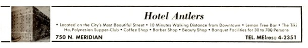 This ad from the 1964 City Directory highlights the features of the Hotel Antlers (Courtesy Indiana State Library)