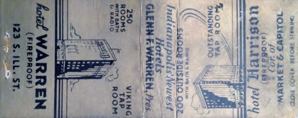 This matchbook cover would be from after 1936. In that year the Harrison's owner, Glenn Warren purchased the Hotel Lockerbie and paid tribute to himself by renaming it the Hotel Warren. Most know the Hotel Warren as The Canterbury. Today the property operates as part of the Le Meridian chain of upscale hotels (Courtesy Amazon)