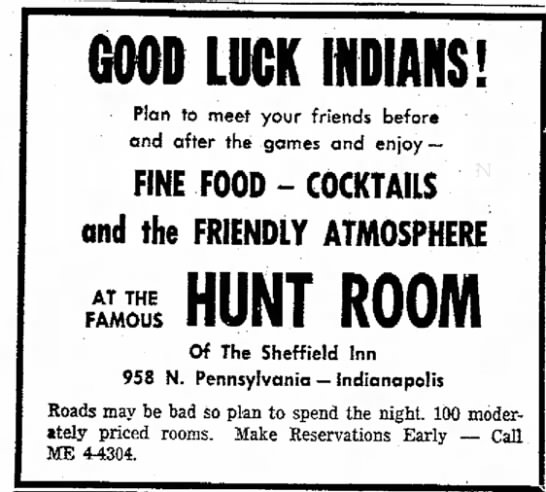 This ad ran during the 1962 State Basketball Finals encourage Anderson Indian fans to stay the night. Those who did probably didn't see Mr. Noseda who would have been busy ghost hunting at the time (Courtesy Indiana State Library)