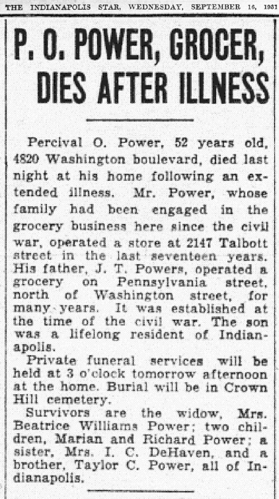 Just three years after building his own grocery store, Percival O. Power died (1931 obituary in the Indianapolis Star courtesy of Indianapolis Public Library)