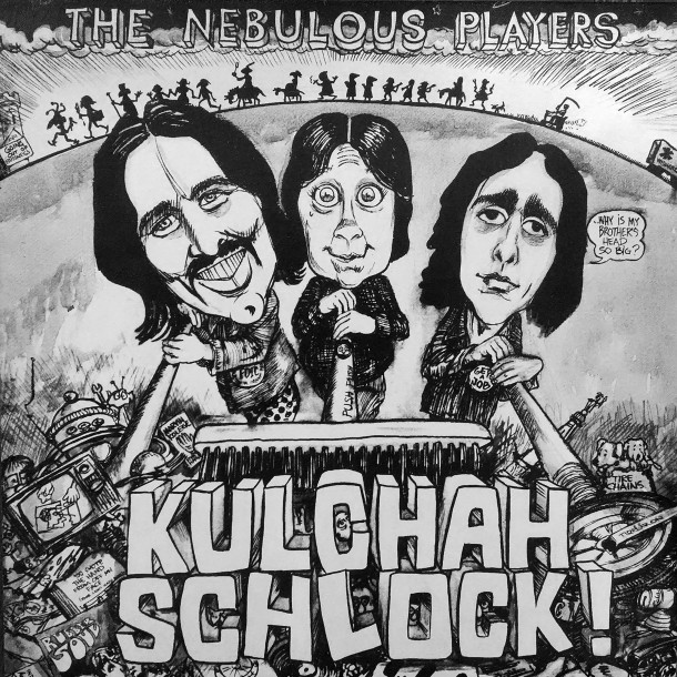 "photo of 1976 LP""Kulchah Schlock!"" by the Nebulous Players by Sharon Butsch freeland)"