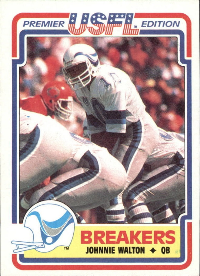 Johnnie Walton definitely would have more exposure playing for the Boston Breakers of the USFL in 1983 (Courtesy eBay)