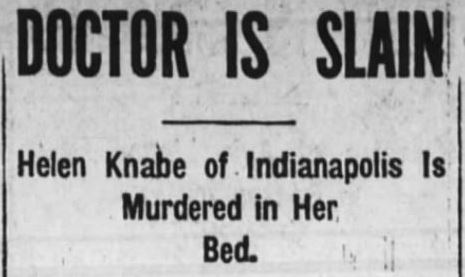 Bacteria, Blood & Bad Dreams: The Unsolved Murder of Helen Knabe